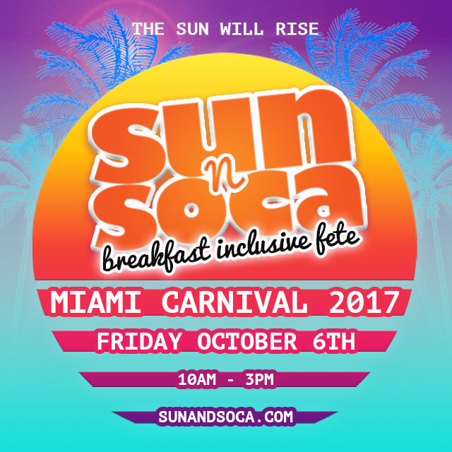 Sun and Soca Miami Carnival 2017