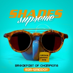 Shades Supreme Breakfast Party 2018